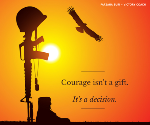 Courage isn't a gift.-2